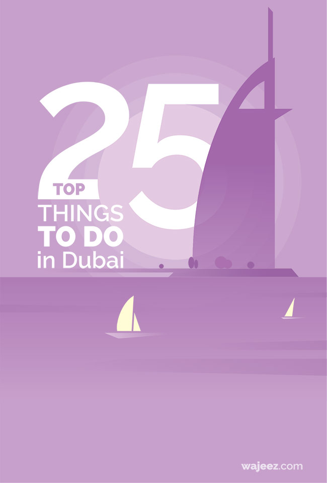 Top 25 Things to Do in Dubai