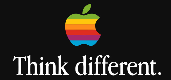 "Apple's tagline is ""Think Different."""