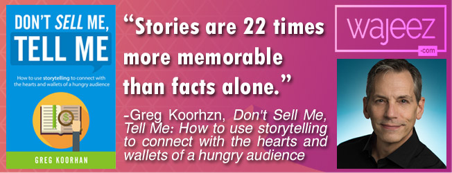 """Stories are 22 times more memorable than facts alone."" ? Greg Koorhan - Copywriting Books"