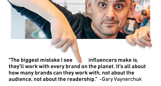 The biggest mistake I see influencers make is, they'll work with every brand on the planet. It's all about how many brands can they work with, not about the audience, not about the readership.