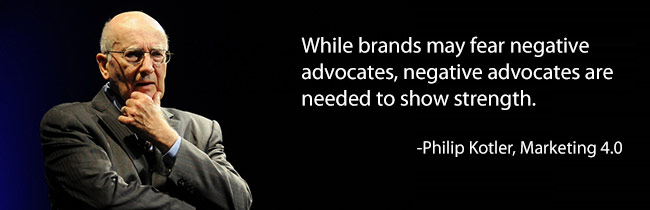 While brands may fear negative advocates, negative advocates are needed to show strength.